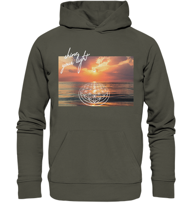 SHINE YOUR LIGHT<br>Organic Light Hoodie