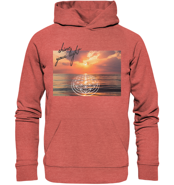 SHINE YOUR LIGHT<br>Kuscheliges Organic Premium Hoodie