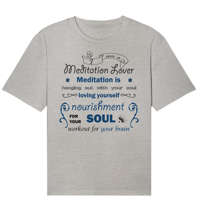 MEDITATION LOVER<br>Organic Relaxed Shirt