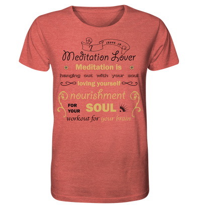 MEDITATION LOVER<br>Organic Shirt (meliert)