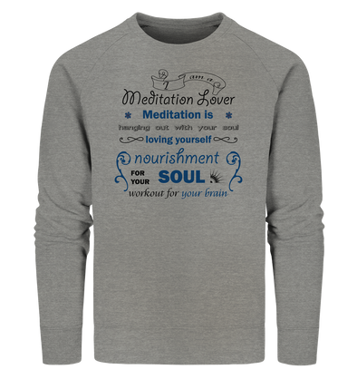 MEDITATION LOVER<br>Organic Sweatshirt
