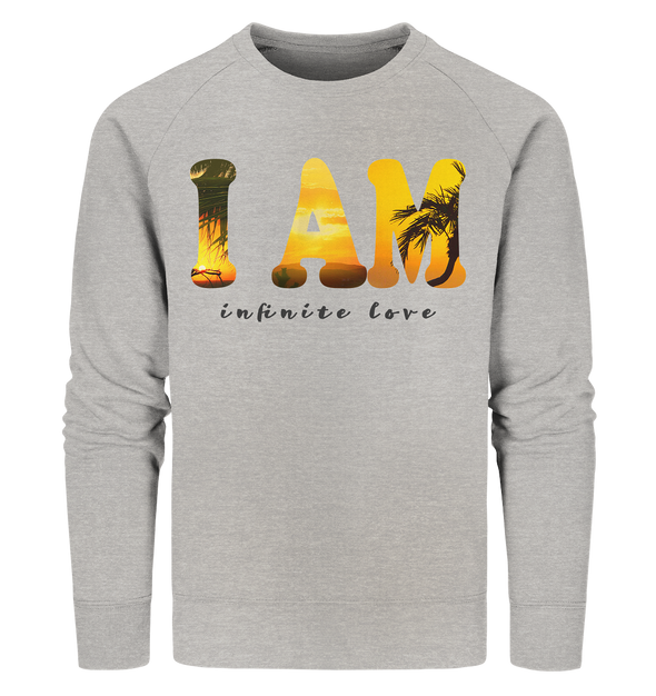 I AM<br>Organic Sweatshirt
