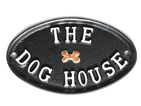 The Dog House Fun Sign