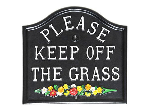 Please Keep Off The Grass Garden Sign