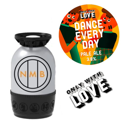 Only With Love Dance Every Day Polykeg
