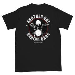 Another Day Behind Bars - Biker T-Shirt From MotrHedz