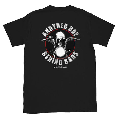 Another Day Behind Bars T-Shirt