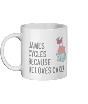 Personalised - He Cycles Because He Loves Cake - Ceramic Mug