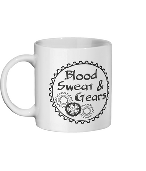 Blood Sweat & Gears, Ceramic Mug, Cycling, Cyclists