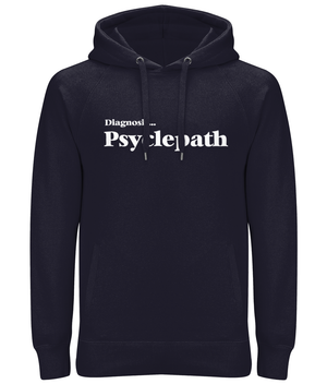 Diagnosis Psyclepath Organic Cotton Pullover Hoodie (Unisex)