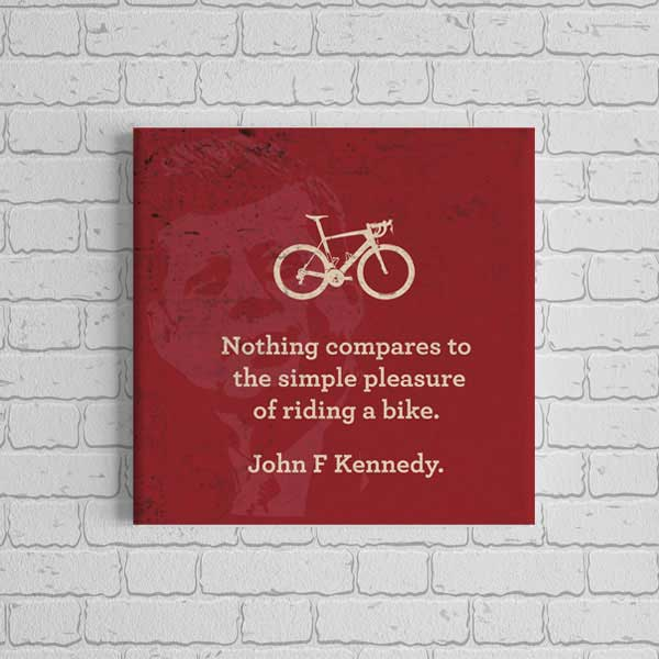 Canvas Print - Nothing Compares to the Simple Pleasure of Riding a Bike JFK - 4 sizes