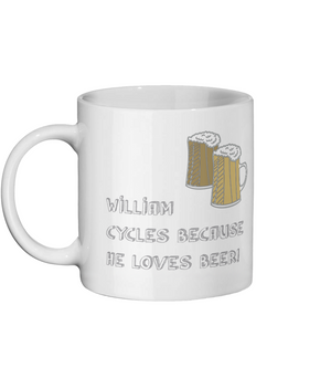Personalised - He Cycles Because He Loves Beer - Ceramic Mug