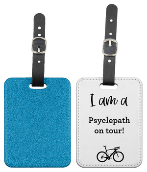 Glitter Psyclepath Luggage Tag For Cyclists