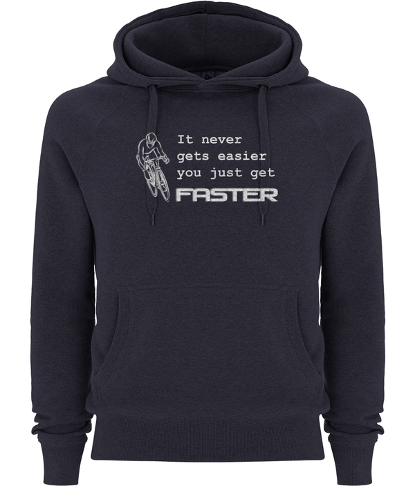 You Just Get Faster - Unisex Organic Cotton Pullover Hoodie