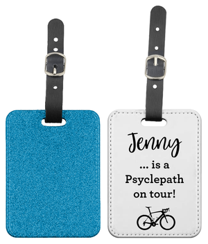 Personalised - Psyclepath on Tour - Glitter Luggage Tag