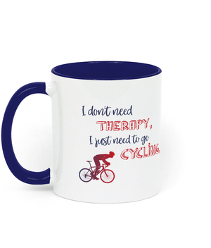 I Don't Need Therapy - Two Toned Mug