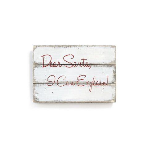 Dear Santa 'I can explain' Wall Plaque