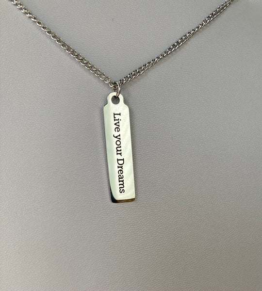 Live Your Dreams Necklace