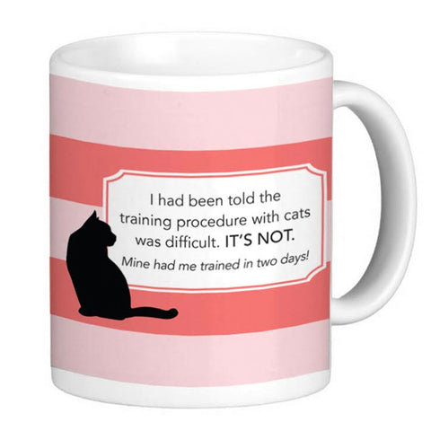 Cat Lover's Coffee Mug - Trained in Two Days