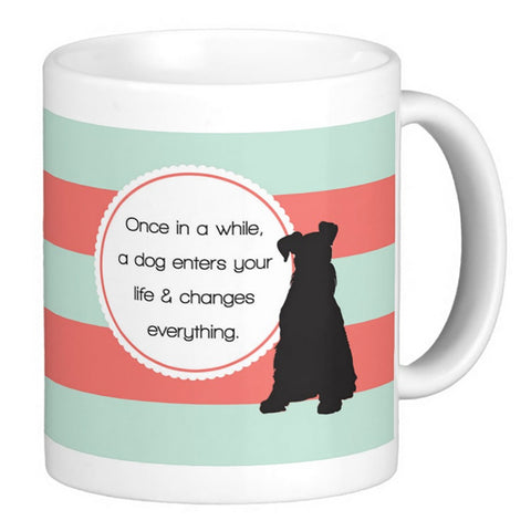 Dog Lover's Coffee Mug - Once in a While