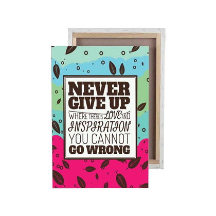 Tranh slogan Never Give Up
