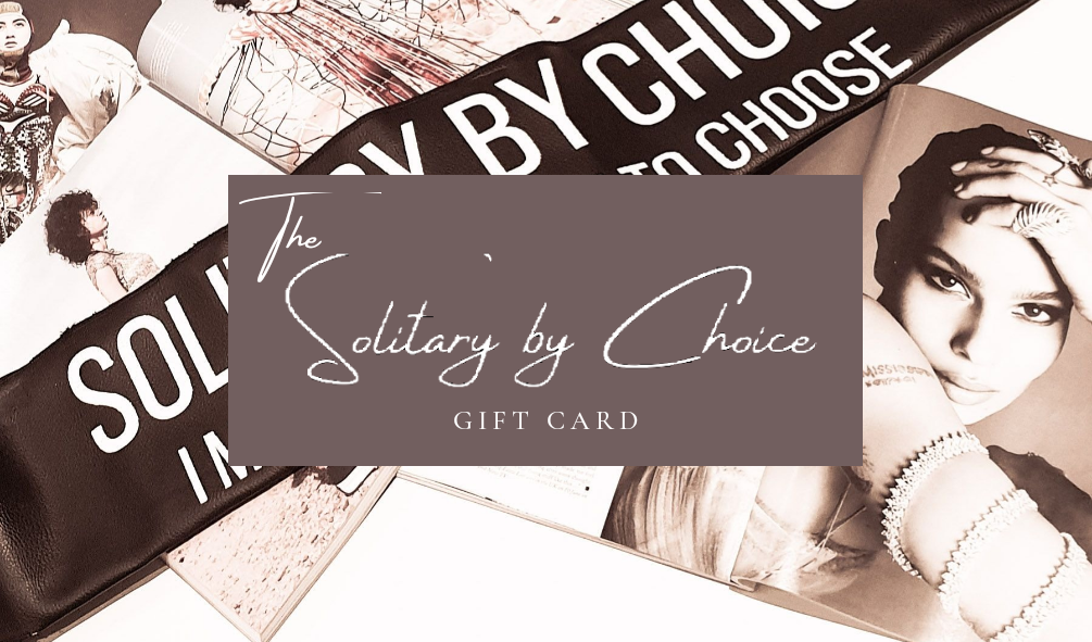 SOLITARY BY CHOICE - GIFT CARD