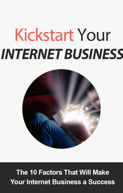 Kickstart Your  Internet Business eBook
