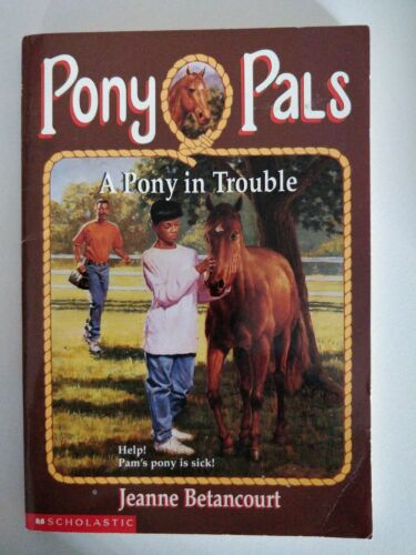 Pony Pals A Pony in Trouble  book by Jeanne Betancourt