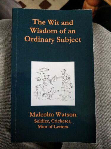 The Wit and Wisdom of an Ordinary Subject by Watson, Malcolm Book