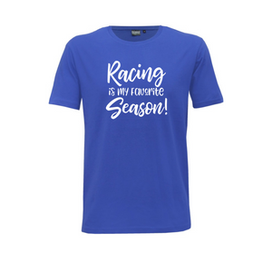 """Racing is my Favourite Season"" Mens T-Shirt"
