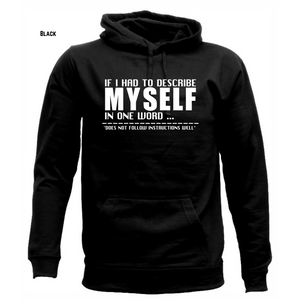 Describe Yourself Unisex Hoodie