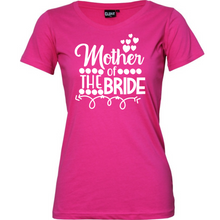 Load image into Gallery viewer, Mother Of The Bride - Woman's T-Shirt Wedding