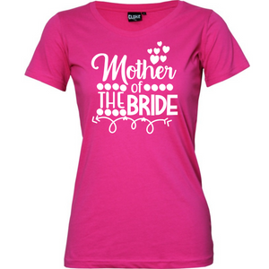 Mother Of The Bride - Woman's T-Shirt Wedding