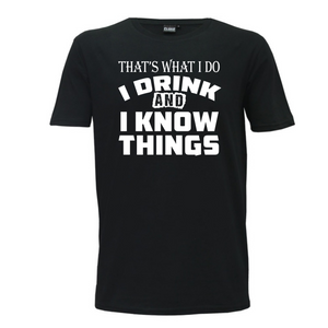 """I Drink And I Know Things"" Mens T-Shirt"