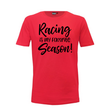 "Load image into Gallery viewer, ""Racing Is My Favourite Season""  Woman's T-Shirt"