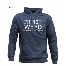 Load image into Gallery viewer, I'm Hot Weird Unisex Hoodie