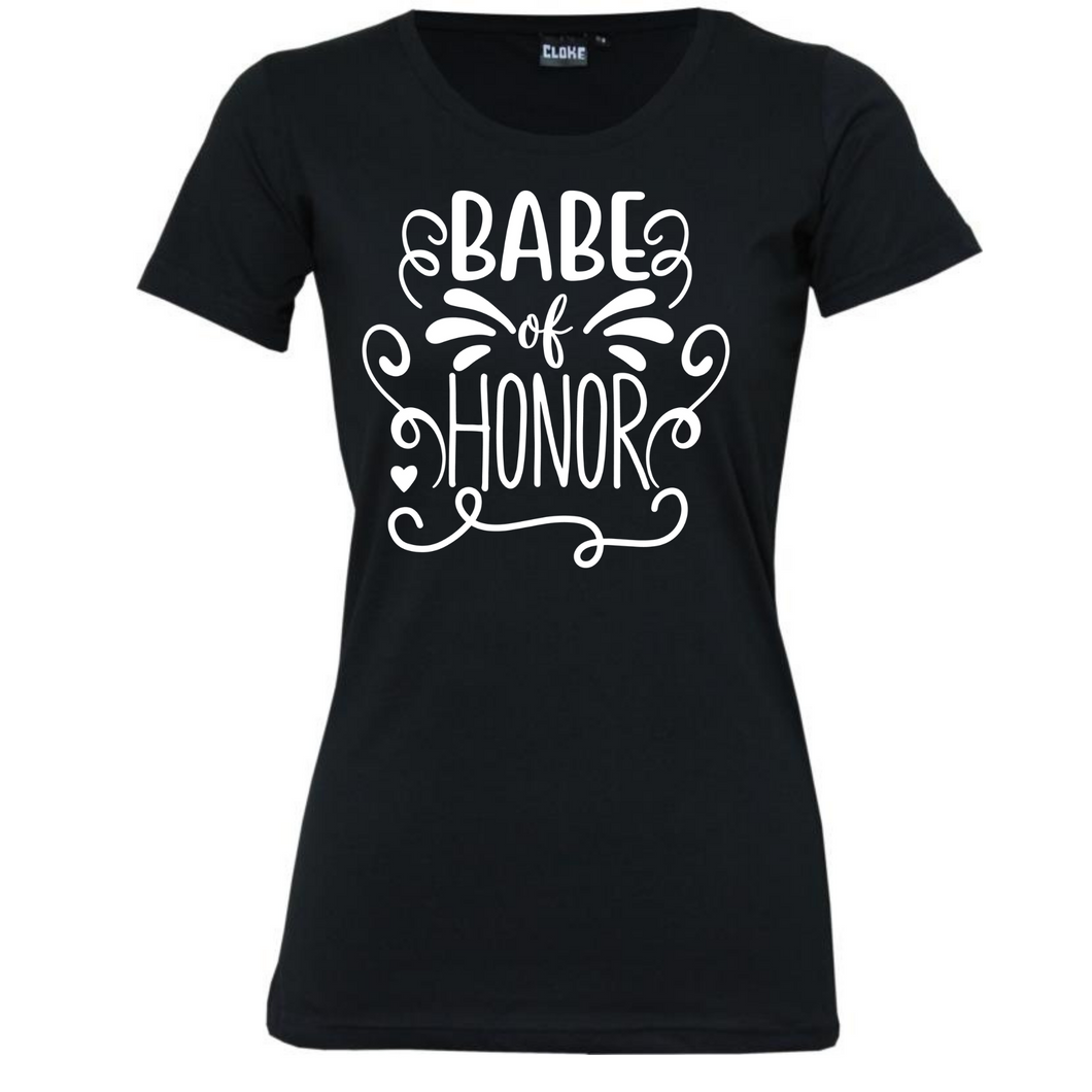 Babe Of Honour - Woman's T-Shirt Wedding