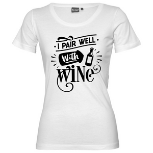I Pair Well With Wine - Woman's T-Shirt