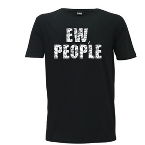 """Eww People"" Mens T-Shirt"