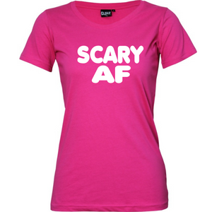 """Scary AF"" Womans  T-Shirt"