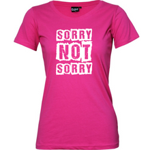 "Load image into Gallery viewer, ""Sorry Not Sorry"" Woman's T-Shirt"