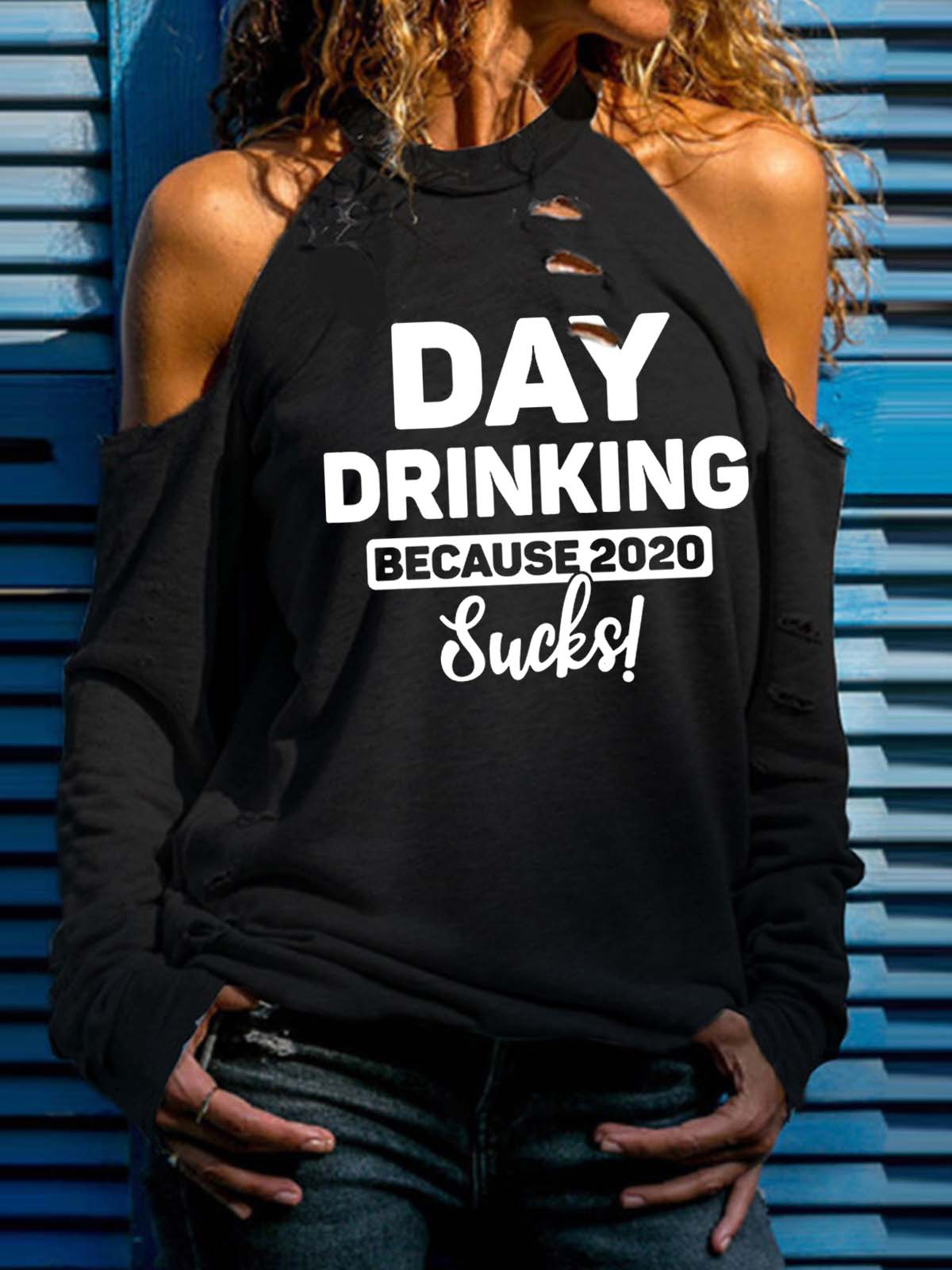 Women's Day Drinking Because 2020 Sucks! Print Long Sleeve T-shirt