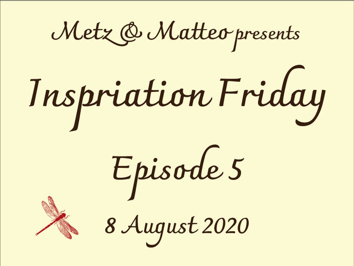 Watch Episode 5 of Inspiration Friday