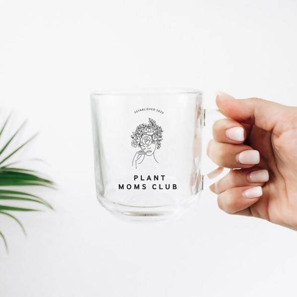 Plant Moms Club Glass Mug