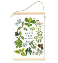 Load image into Gallery viewer, WATER YOUR PLANTS CANVAS BANNER