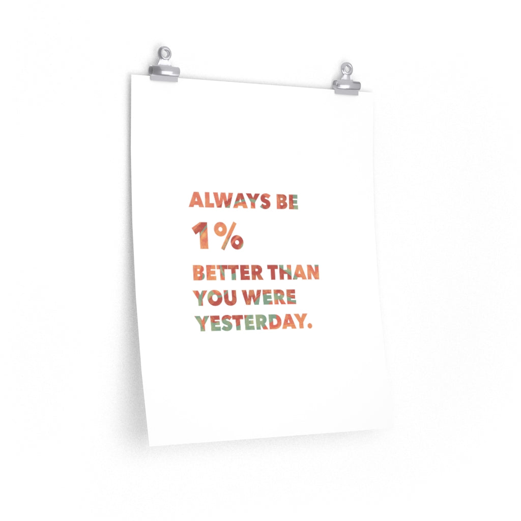 """Better Than You Were Yesterday"" Vertical Poster"
