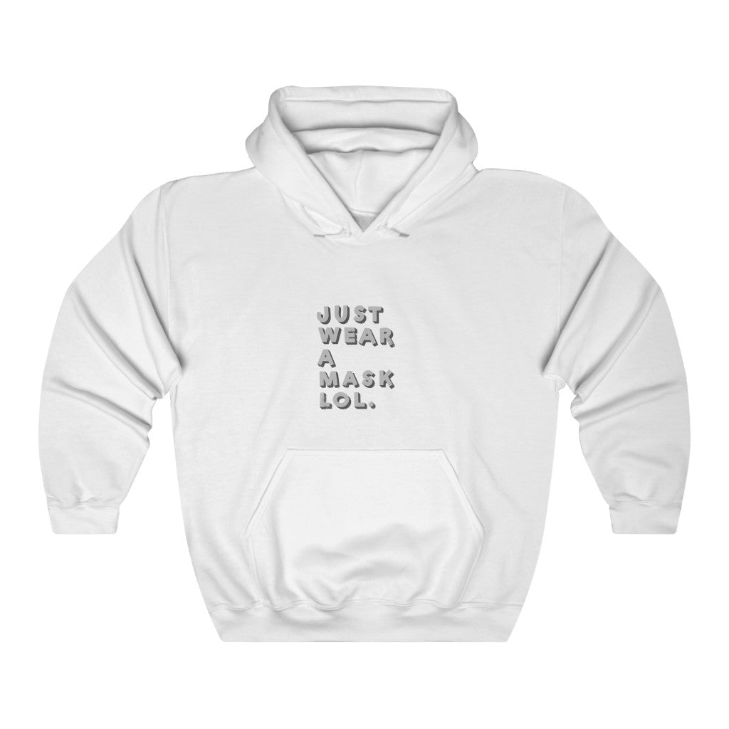 """Just Wear a Mask LOL"" Sweatshirt"