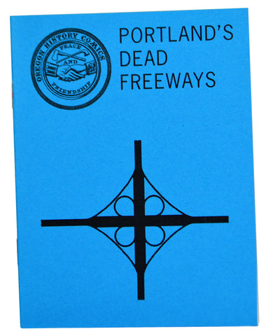 Oregon History Comics 3: Portland's Dead Freeways