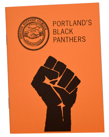 Oregon History Comics 4: Portland's Black Panthers