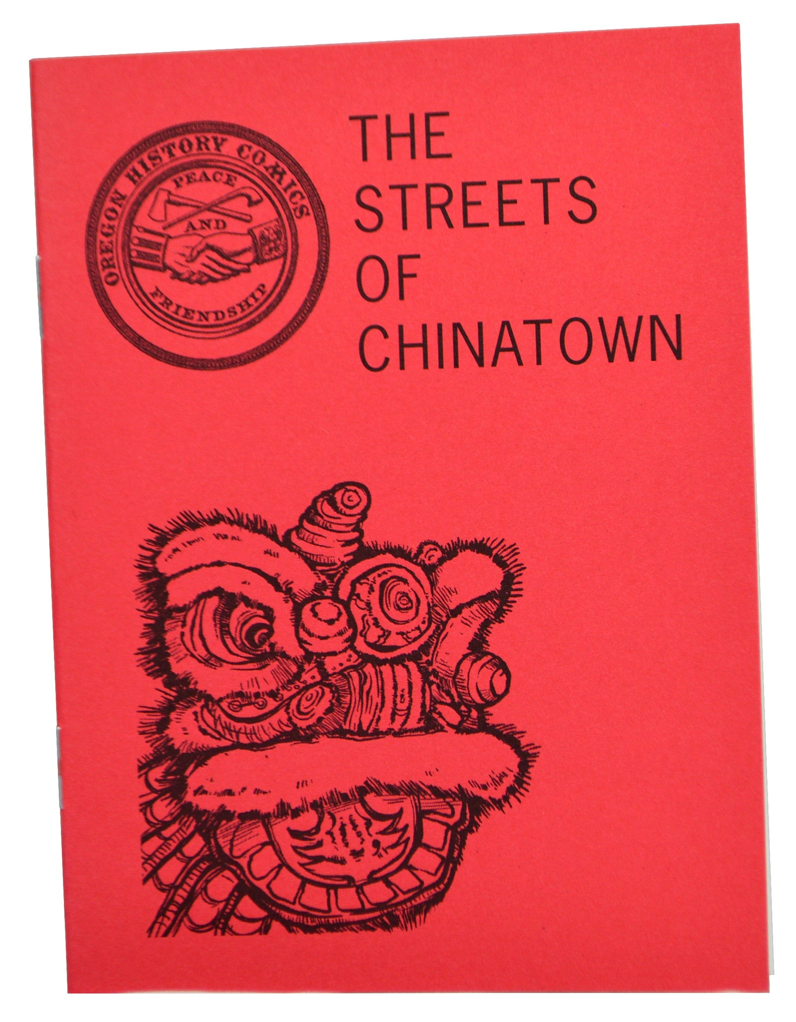 Oregon History Comics 5: The Streets of Chinatown